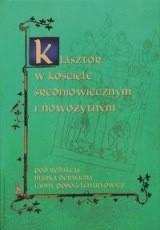 Okładka książki Klasztor w kościele średniowiecznym i nowożytnym