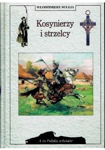 Okładka książki Kosynierzy i strzelcy
