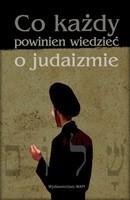 Okładka książki Co każdy powinien wiedzieć o judaizmie