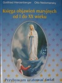Okładka książki Księga objawień maryjnych od I do XX wieku