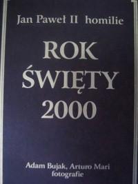 Okładka książki Rok Święty 2000. Homilie