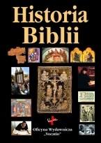 Okładka książki Historia Biblii. Dzieje powstania i odczytywania Pisma Świętego