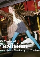 100 Years of Fashion (Twentieth Century in Pictures)