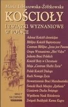 Okładka książki Kościoły i związki wyznaniowe w Polsce. Mały słownik