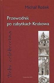 Okładka książki Urbs celeberrima. Przewodnik po zabytkach Krakowa