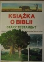 Książka o Biblii. Stary Testament