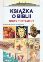 Książka o Biblii. Nowy Testament