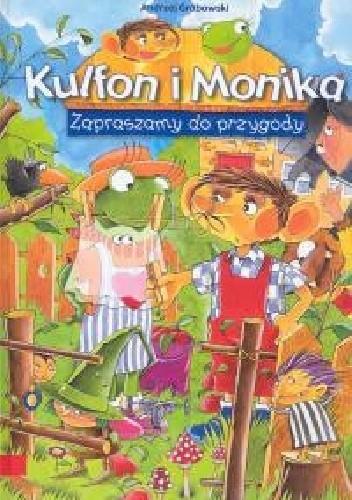 Okładka książki Kulfon i Monika. Zapraszamy do przygody