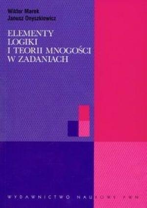 Okładka książki Elementy logiki i teorii mnogości w zadaniach