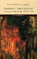 Okładka książki Tajemnice templariuszy i upadek Królestwa Jerozolimy