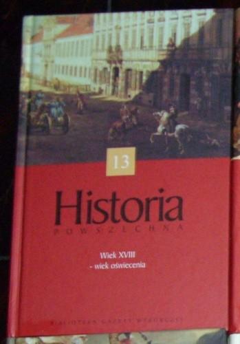 Okładka książki Historia Powszechna. Wiek XVIII - wiek oświecenia.