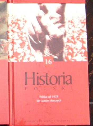 Okładka książki Historia Polski. (IV) lata od 1939 do czasów obecnych.