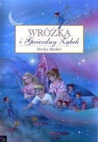 Okładka książki Wróżka i Gwiezdny Ząbek