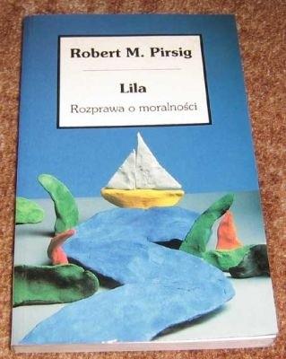Okładka książki Lila: Rozprawa o moralności