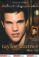 Taylor Lautner Me & You