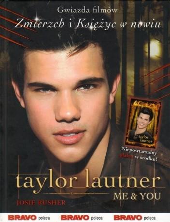Okładka książki Taylor Lautner Me & You