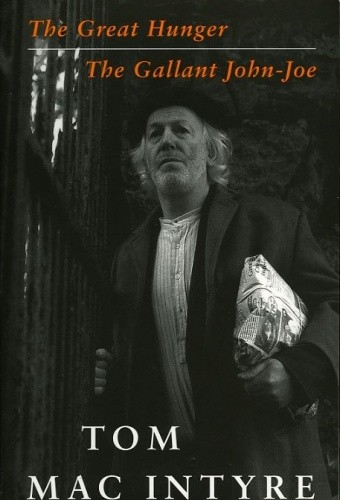Okładka książki The Great Hunger & The Gallant John-Joe