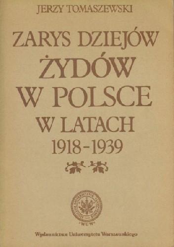 Okładka książki Zarys dziejów Żydów w Polsce w latach 1918-1939