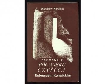 Okładka książki Pół wieku czyśćca. Rozmowy z Tadeuszem Konwickim