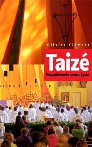 Okładka książki Taizé: Poszukiwanie sensu życia