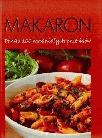 Okładka książki Makaron: ponad 100 wspaniałych przepisów