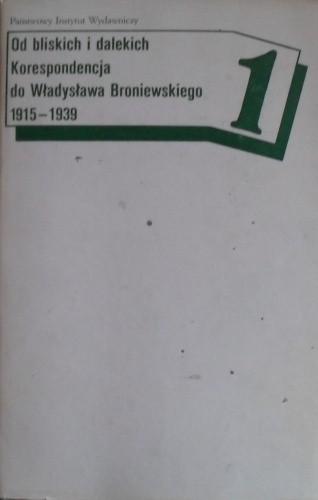 Okładka książki Od bliskich i dalekich korespondencja 1915 1939