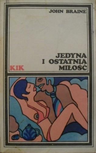 Okładka książki Jedyna i ostatnia miłość