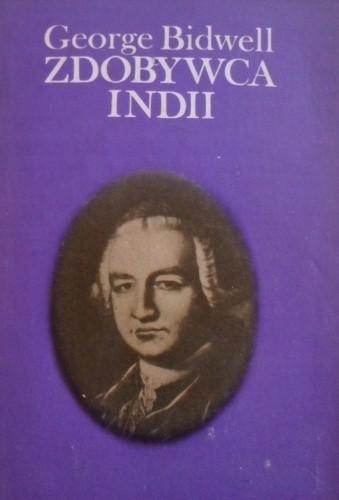 Okładka książki Zdobywca Indii (Robert Clive)