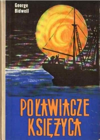Okładka książki Poławiacze księżyca