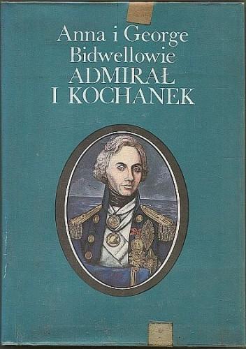 Okładka książki Admirał i kochanek: Horatio Nelson