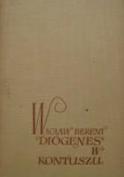 Diogenes w kontuszu. Opowieść o narodzinach literatów polskich