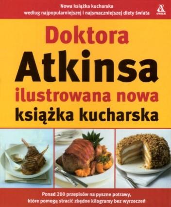 Okładka książki Doktora Atkinsa ilustrowana nowa książka kucharska