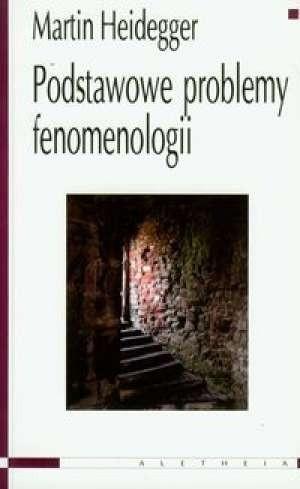 Okładka książki Podstawowe problemy fenomenologii