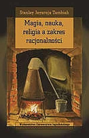 Okładka książki Magia, nauka, religia a zakres racjonalności