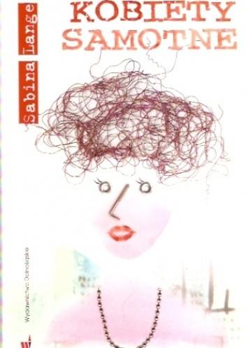 Okładka książki Kobiety samotne