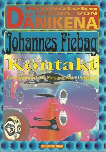 Okładka książki Kontakt. Uprowadzenia do UFO w Niemczech, Austrii i Szwajcarii - naoczni świadkowie opowiadają
