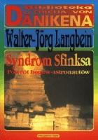 Okładka książki Syndrom Sfinksa : powrót bogów-astronautów