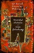 Okładka książki Skandal stulecia i inne felietony