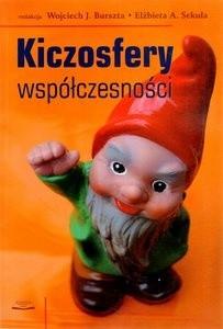 Okładka książki Kiczosfery współczesności