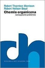 Okładka książki Chemia organiczna. Rozwiązywanie problemów.