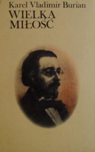 Okładka książki Wielka miłość. Rapsodia o życiu Bedricha Smetany