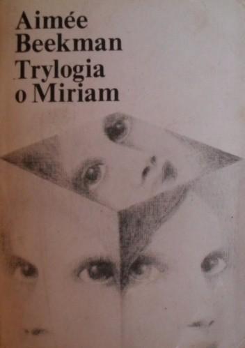 Okładka książki Trylogia o Miriam