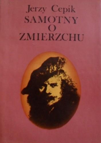 Okładka książki Samotny o zmierzchu (Rembrandt van Rijn)