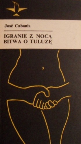 Okładka książki Igranie z nocą. Bitwa o Tuluzę
