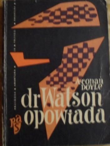 Okładka książki Dr Watson opowiada
