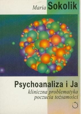 Okładka książki Psychoanaliza i ja
