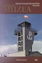 Okładka książki Muzeum Powstania Warszawskiego. Warszawa