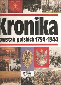 Okładka książki Kronika powstań polskich 1794-1944