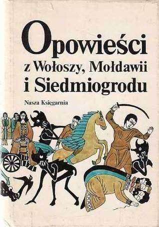 Okładka książki Opowieści z Wołoszy, Mołdawii i Siedmiogrodu