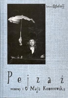 Okładka książki Pejzaż. Rozmowy z Mają Komorowską